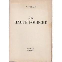 VIVARAIS. La Haute-Fourche....